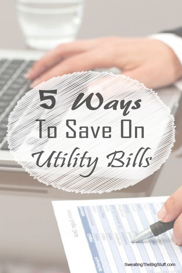 5 Ways To Save On Utility Bills