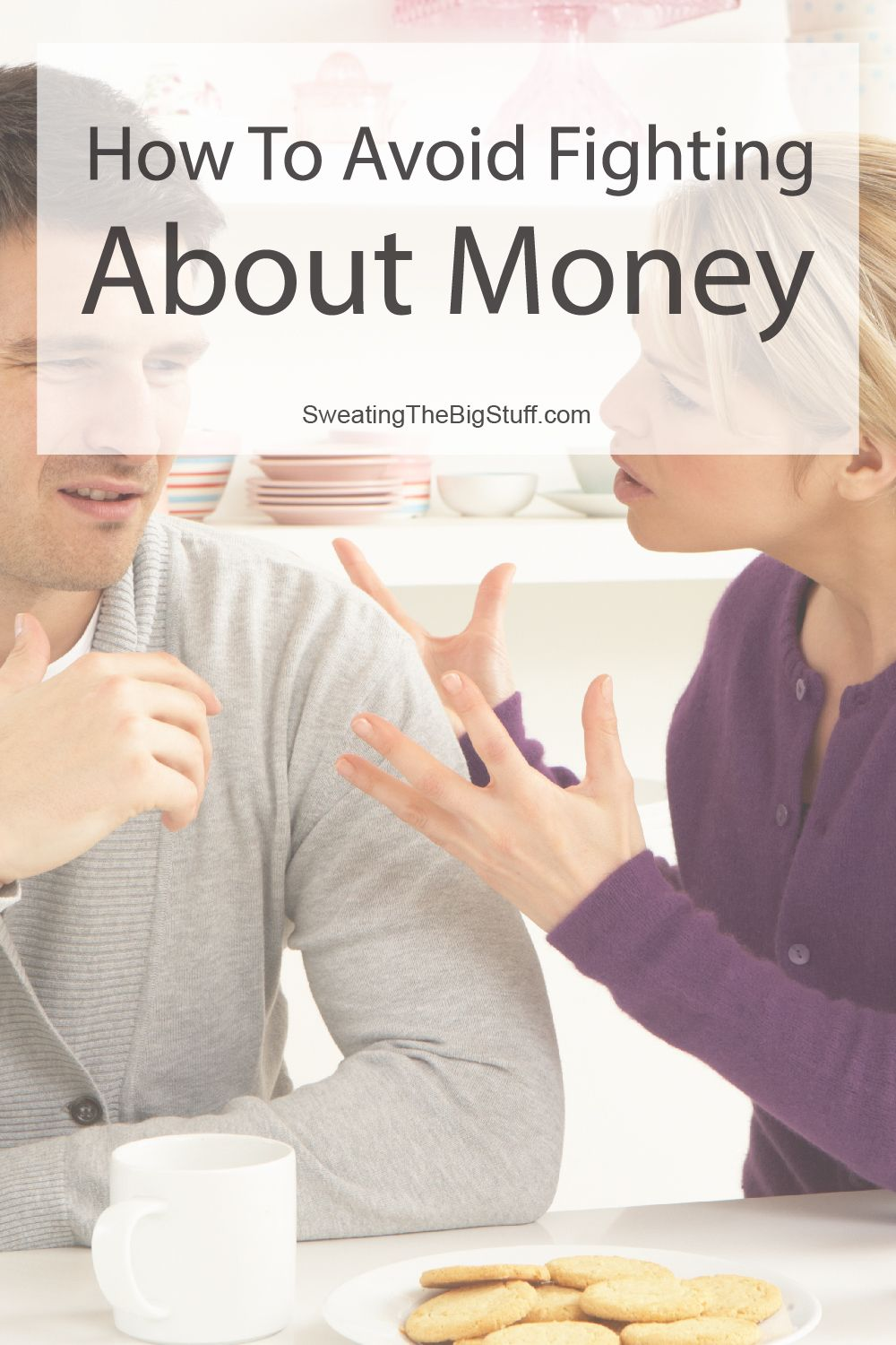 How to Avoid Fighting About Money With Your Spouse