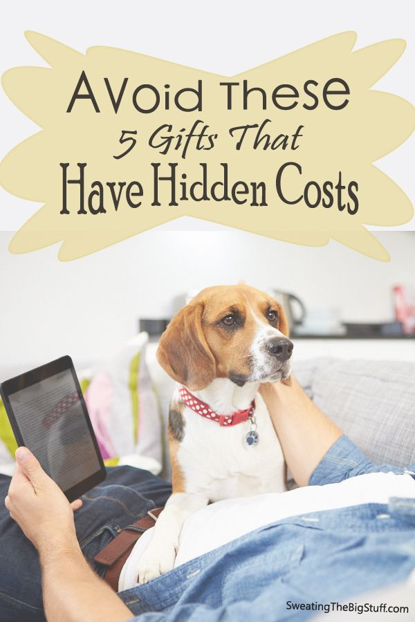 Avoid These 5 Gifts That Have Hidden Costs