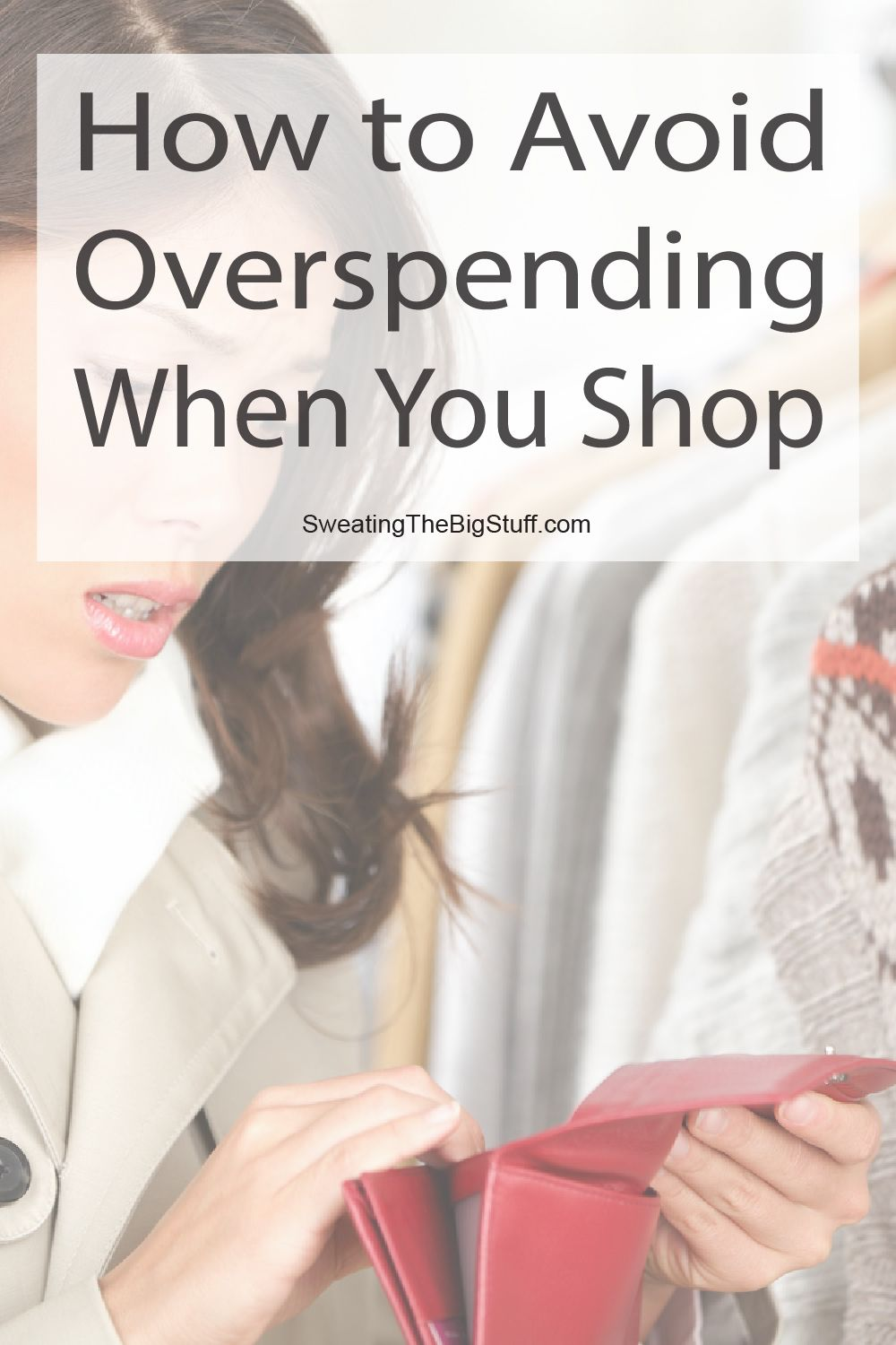 How to Avoid Overspending When You Shop