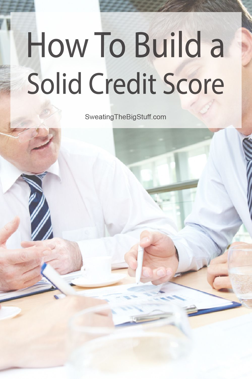 How To Build a Solid Credit Score