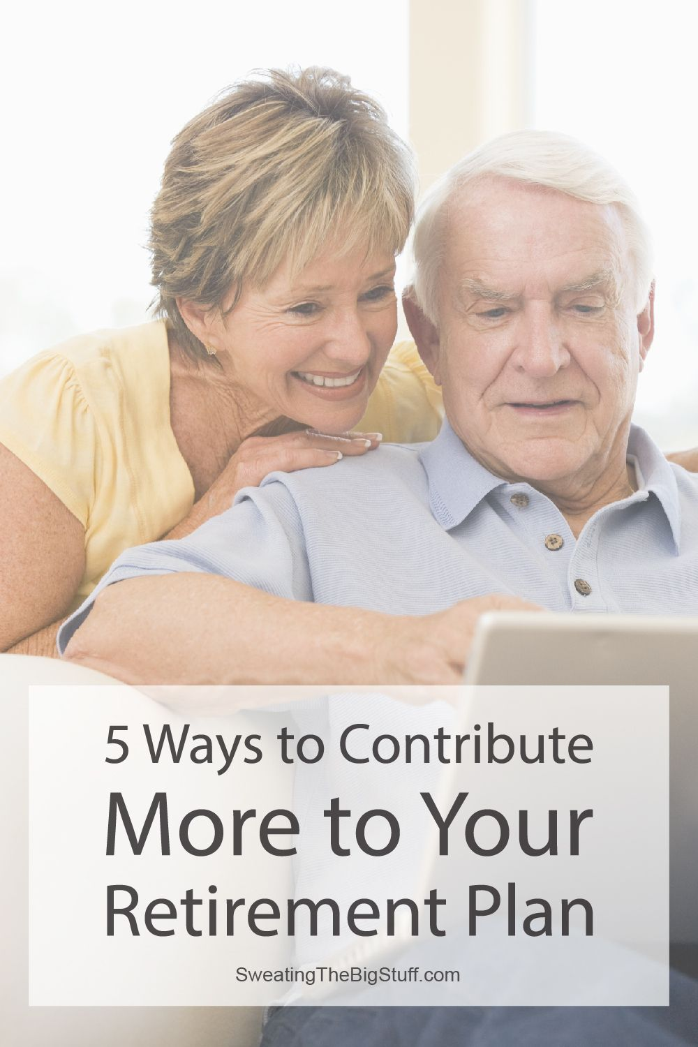 5 Ways to Contribute More to Your Retirement Plan