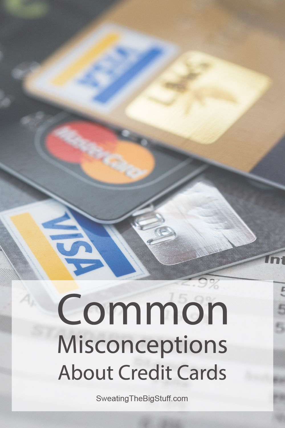 Common Misconceptions About Credit Cards