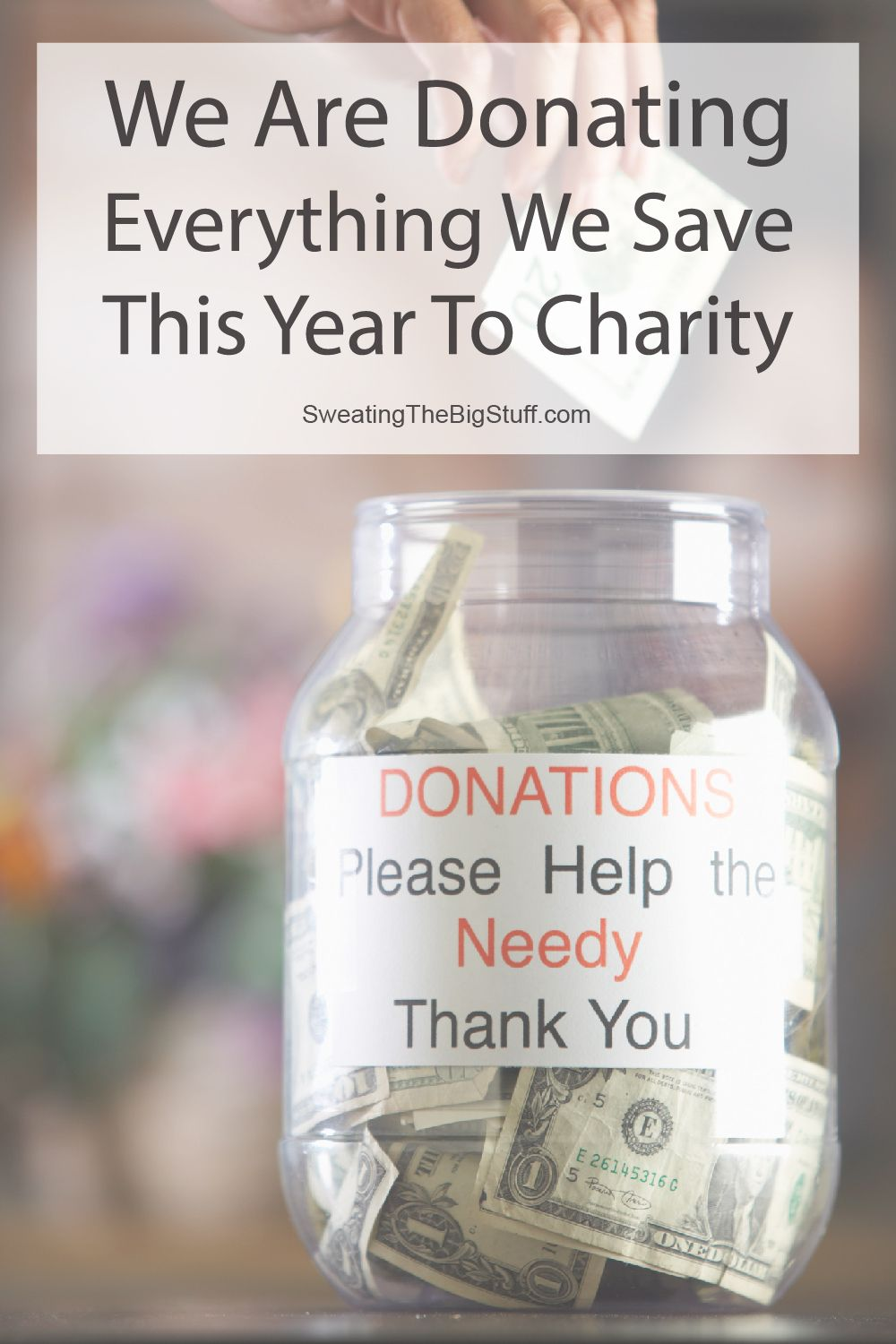 Donate Everything You Save To Charity