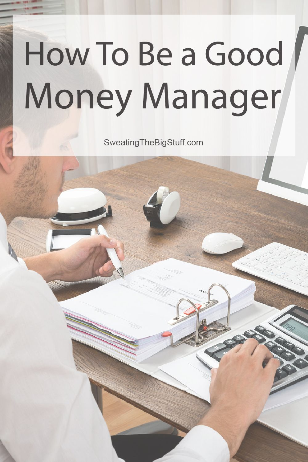 How To Be A Good Money Manager