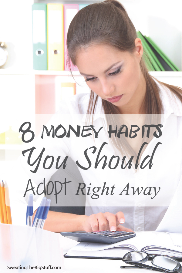 8 Money Habits You Should Adopt Today