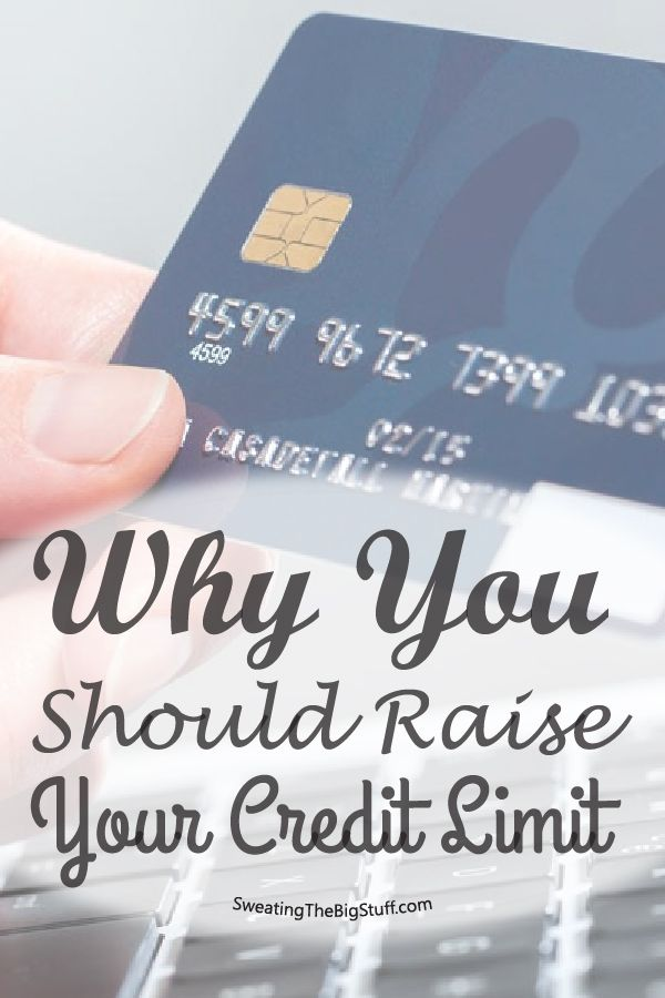 Why You Should Raise Your Credit Limit