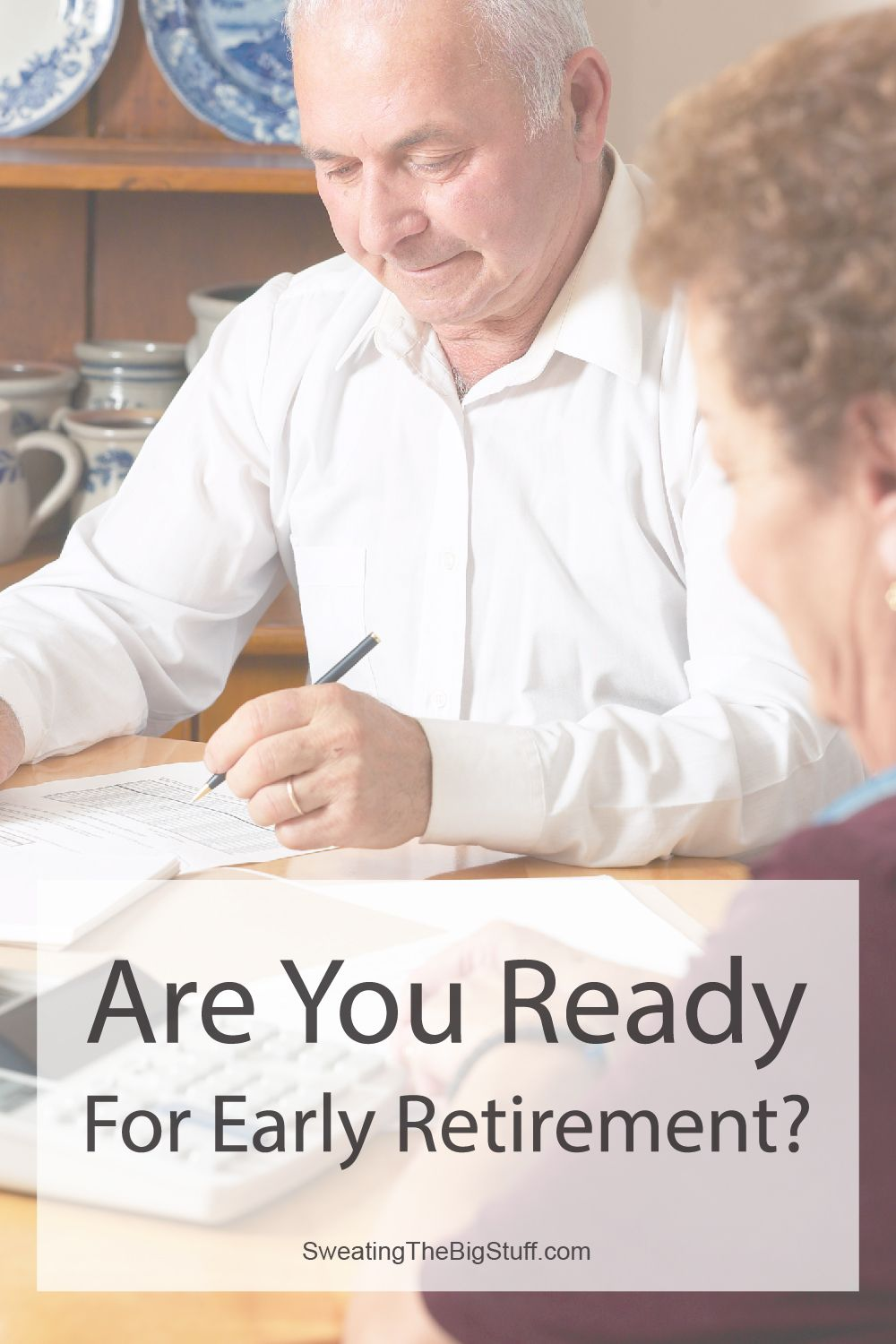 Are You Ready For Early Retirement?