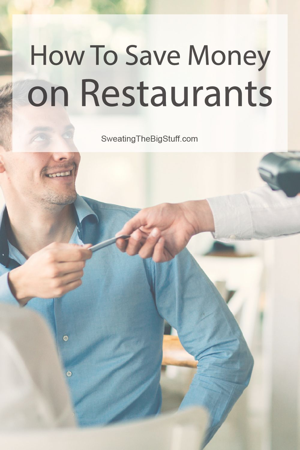 How to Save Money On Restaurants