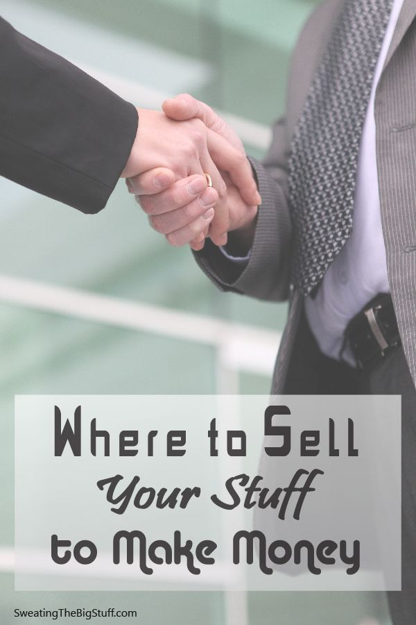Where to Sell Your Stuff to Make Money