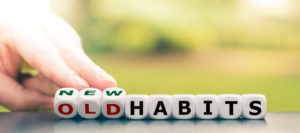 New habits instead of old habits